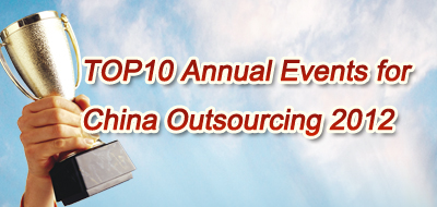 TOP10 Annual Events for China Outsourcing 2012